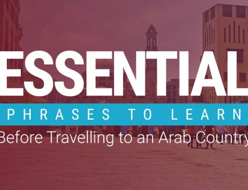 Essential Phrases to Learn Before Travelling to an Arab Country