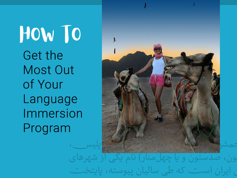 How to Get the Most Out of Your Language Immersion Program
